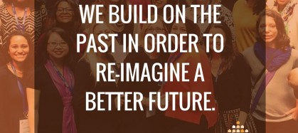 We build on the past in order to re-imagine a better future