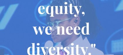 Quote from the state of women if we want equity we need diversity