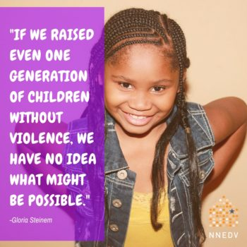 Quote by Gloria Steinem if we raised even one generation of children without violence, we have no idea what might be possible.