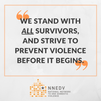 """Post Presidential Election quote: """"We stand with all survivors, and strive to prevent violence before it begins"""""""