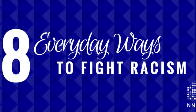 Eight everyday ways to fight racism