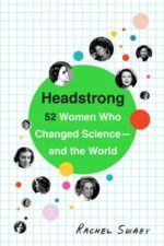Bookcover of Headstrong by Rachel Swaby